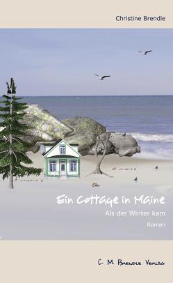 Ein Cottage in Maine von Brendle,  Christine
