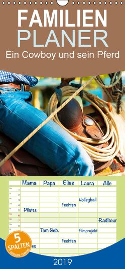 Ein Cowboy und sein Pferd 2019. Impressionen von Mann und Tier – Familienplaner hoch (Wandkalender 2019 , 21 cm x 45 cm, hoch) von Lehmann (Hrsg.),  Steffani