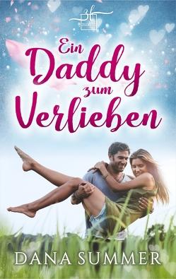 Ein Daddy zum Verlieben von Summer,  Dana