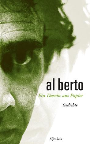 Ein Dasein aus Papier von Berto,  Al, Kegler,  Michael