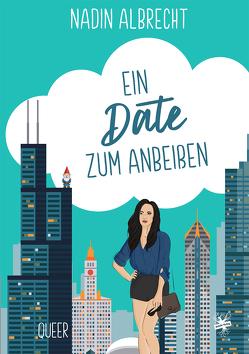 Ein Date zum Anbeißen von Albrecht,  Nadin