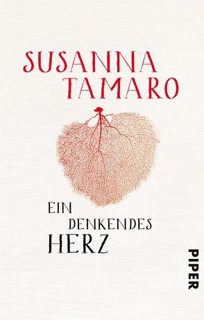 Ein denkendes Herz von Kleiner,  Barbara, Tamaro,  Susanna