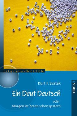 Ein Deut Deutsch von Svatek,  Kurt F.