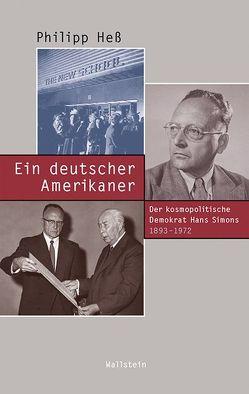 Ein deutscher Amerikaner von Hess,  Philipp