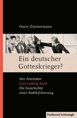 Ein deutscher Gotteskrieger? von Zimmermann,  Harro