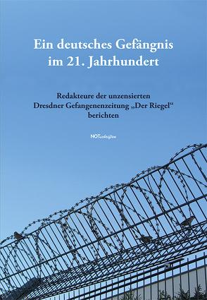Ein deutsches Gefängnis im 21. Jahrhundert von Hartwig,  Lydia, Kleinert,  Ulfrid