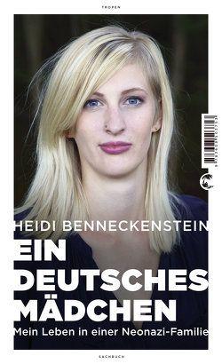 Ein deutsches Mädchen von Benneckenstein,  Heidi, Haberl,  Tobias