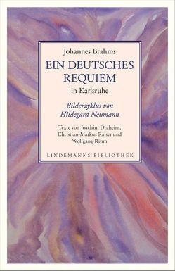 Ein deutsches Requiem in Karlsruhe von Neumann,  Hildegard