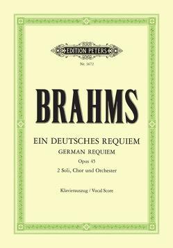 Ein deutsches Requiem op. 45 von Brahms,  Johannes