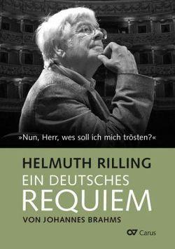 Ein Deutsches Requiem von Johannes Brahms von Rilling,  Helmuth