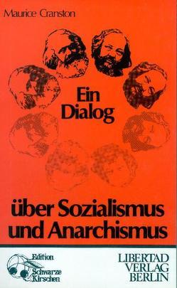 Ein Dialog über Sozialismus und Anarchismus