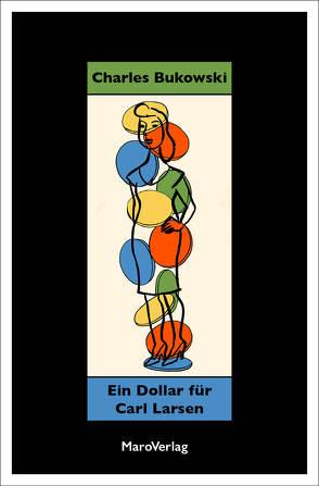 Ein Dollar für Carl Larsen von Bukowski,  Charles