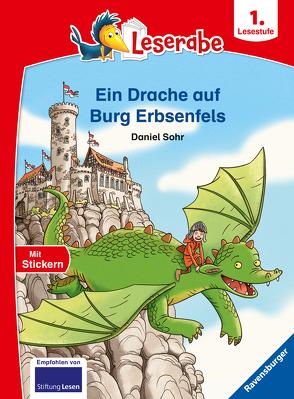 Ein Drache auf Burg Erbsenfels – Leserabe ab 1. Klasse – Erstlesebuch für Kinder ab 6 Jahren von Sohr,  Daniel