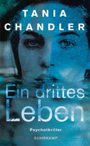 Ein drittes Leben von Chandler,  Tania, Witthuhn,  Karen