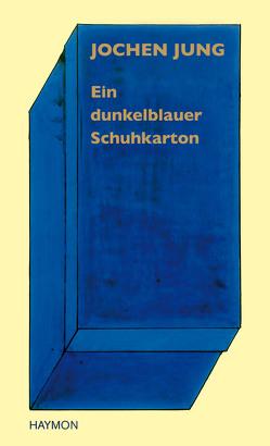 Ein dunkelblauer Schuhkarton von Jung,  Jochen