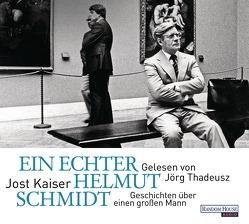 Ein echter Helmut Schmidt von Kaiser,  Jost, Thadeusz,  Jörg