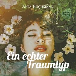 Ein echter Traumtyp von Buchmann,  Anja