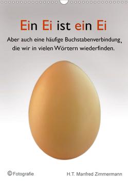 Ein Ei ist ein Ei (Wandkalender 2020 DIN A3 hoch) von Manfred Zimmermann,  H.T.