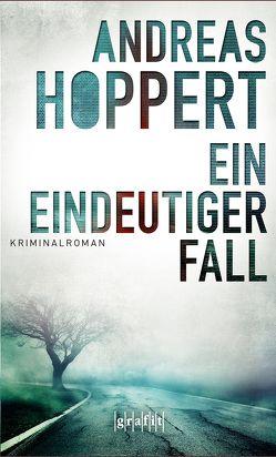 Ein eindeutiger Fall von Hoppert,  Andreas
