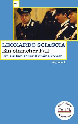 Ein einfacher Fall von Chotjewitz,  Peter O, Sciascia,  Leonardo