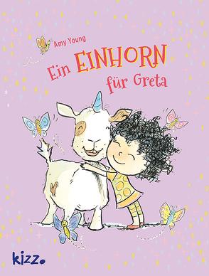 Ein Einhorn für Greta von Weißner,  Tara, Young,  Amy