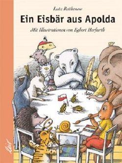 Ein Eisbär aus Apolda von Herfurth,  Egbert, Rathenow,  Lutz