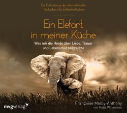 Ein Elefant in meiner Küche von Malby-Anthony,  Francoise, Willemsen,  Katja