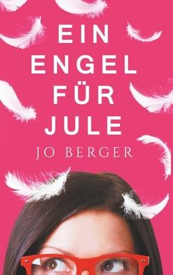Ein Engel für Jule von Berger,  Jo