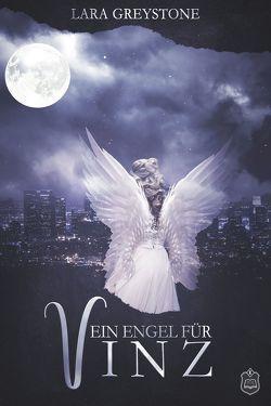 Ein Engel für Vinz von Greystone,  Lara