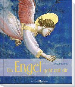 Ein Engel geht mir dir von Abeln,  Reinhard