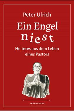 Ein Engel niest von Ulrich,  Peter