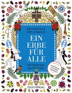 Ein Erbe für alle von Krüger,  Caterina, Walcher,  Maria, Weinlich,  Edith A