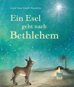 Ein Esel geht nach Bethlehem von Bernadette, Scheidl,  Gerda