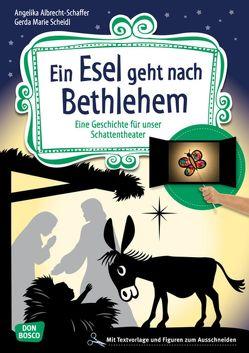 Ein Esel geht nach Bethlehem von Albrecht-Schaffer,  Angelika, Scheidl,  Gerda-Marie