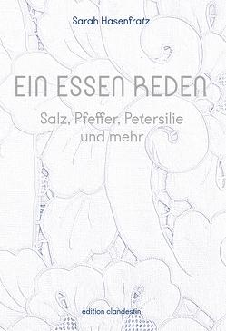 Ein Essen reden von Hasenfratz,  Sarah, Loewy,  Peter