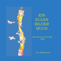 Ein Eulen-Bilder-Buch von de Bruyn-Ouboter,  Gerd, Noll,  Winfried
