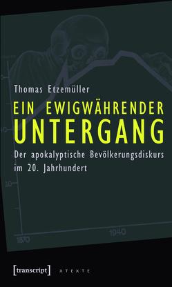 Ein ewigwährender Untergang von Etzemüller,  Thomas