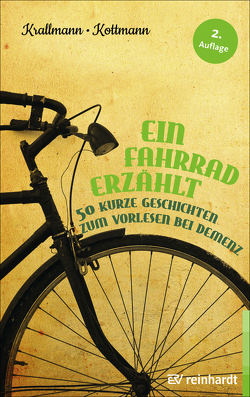Ein Fahrrad erzählt von Kottmann,  Uta, Krallmann,  Peter