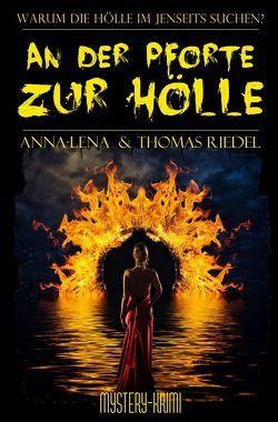 Ein Fall für Blake & McGinnis / An der Pforte zur Hölle von Riedel,  Anna-Lena, Riedel,  Thomas