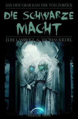 Ein Fall für Blake & McGinnis / Die schwarze Macht von Lambert,  Elise, Riedel,  Thomas