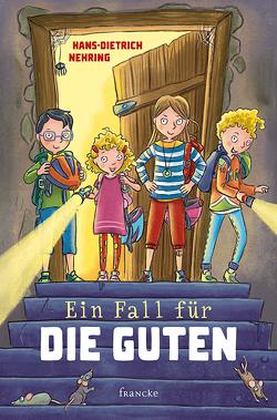 Ein Fall für die Guten von Klaßen,  Stefanie, Nehring,  Hans-Dietrich