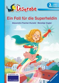 Ein Fall für die Superheldin von Fischer-Hunold,  Alexandra, Vogler,  Mareikje