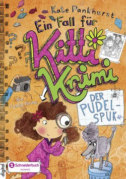Ein Fall für Kitti Krimi, Band 04 von Pankhurst,  Kate, Steinbrede,  Diana