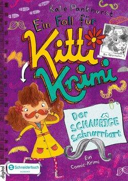 Ein Fall für Kitti Krimi, Band 08 von Pankhurst,  Kate, Steinbrede,  Diana