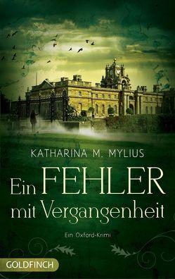 Ein Fehler mit Vergangenheit von Katharina M. Mylius