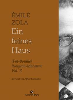 Ein feines Haus von Zola,  Émile