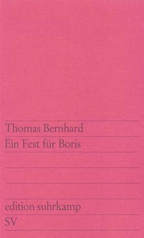 Ein Fest für Boris von Bernhard,  Thomas