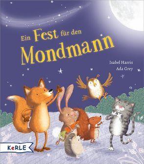Ein Fest für den Mondmann von Grey,  Ada, Harris,  Isabel