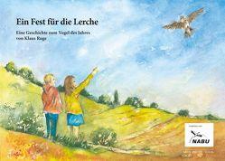 Ein Fest für die Lerche von Ruge,  Klaus, Torwersten,  Hans