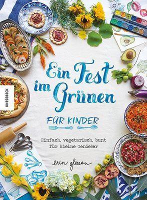 Ein Fest im Grünen für Kinder von Ertl,  Helmut, Gleeson,  Erin